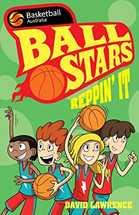 Ball Stars 3: Reppin' It (BASKETBALL AUSTRALIA)