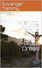 Wishing, hoping and a Little Black Dress