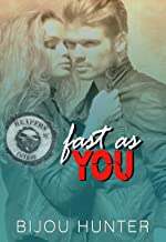 Fast As You (Reapers MC: Conroe Chapter Book 2)