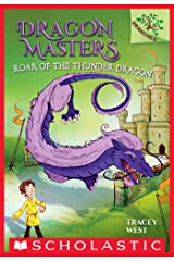 Roar of the Thunder Dragon: A Branches Book (Dragon Masters #8) Kindle Edition