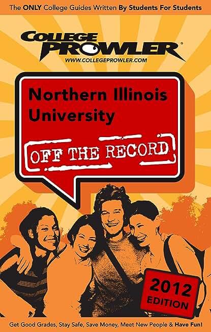 Northern Illinois University 2012 (English Edition)