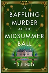 A Baffling Murder at the Midsummer Ball (A Dizzy Heights Mystery Book 2) Kindle Edition