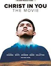 Christ in You – The Movie