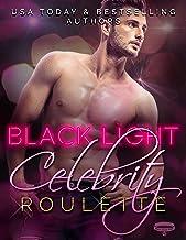 Black Light: Celebrity Roulette (Black Light Series Book 12)