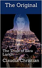 The Original: The Trials of Sara Larkin