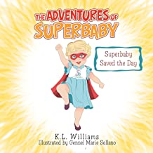 The Adventures of Superbaby: Superbaby Saved the Day (English Edition)