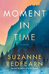 Moment in Time: A Novel Kindle Edition