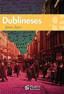 Dublineses (Colección Grandes Clásicos)