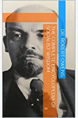 The Complete Encyclopedia of Socialist Wisdom Kindle Edition