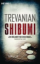 Shibumi: Thriller (German Edition)
