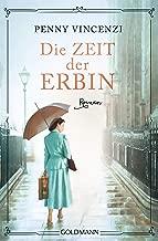 Die Zeit der Erbin: Roman (German Edition)
