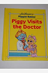 Piggy visits the doctor Hardcover