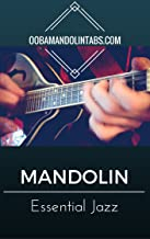 Ooba Mandolin Essentials: Jazz & Swing: 10 Essential Jazz & Swing Songs to Learn on the Mandolin
