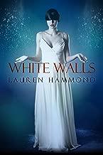 White Walls (The Asylum Trilogy Book 2)