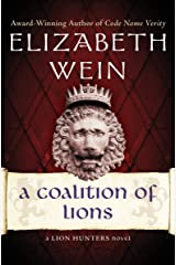 A Coalition of Lions (The Lion Hunters series Book 2) Kindle Edition