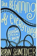Beginning of Everything Paperback