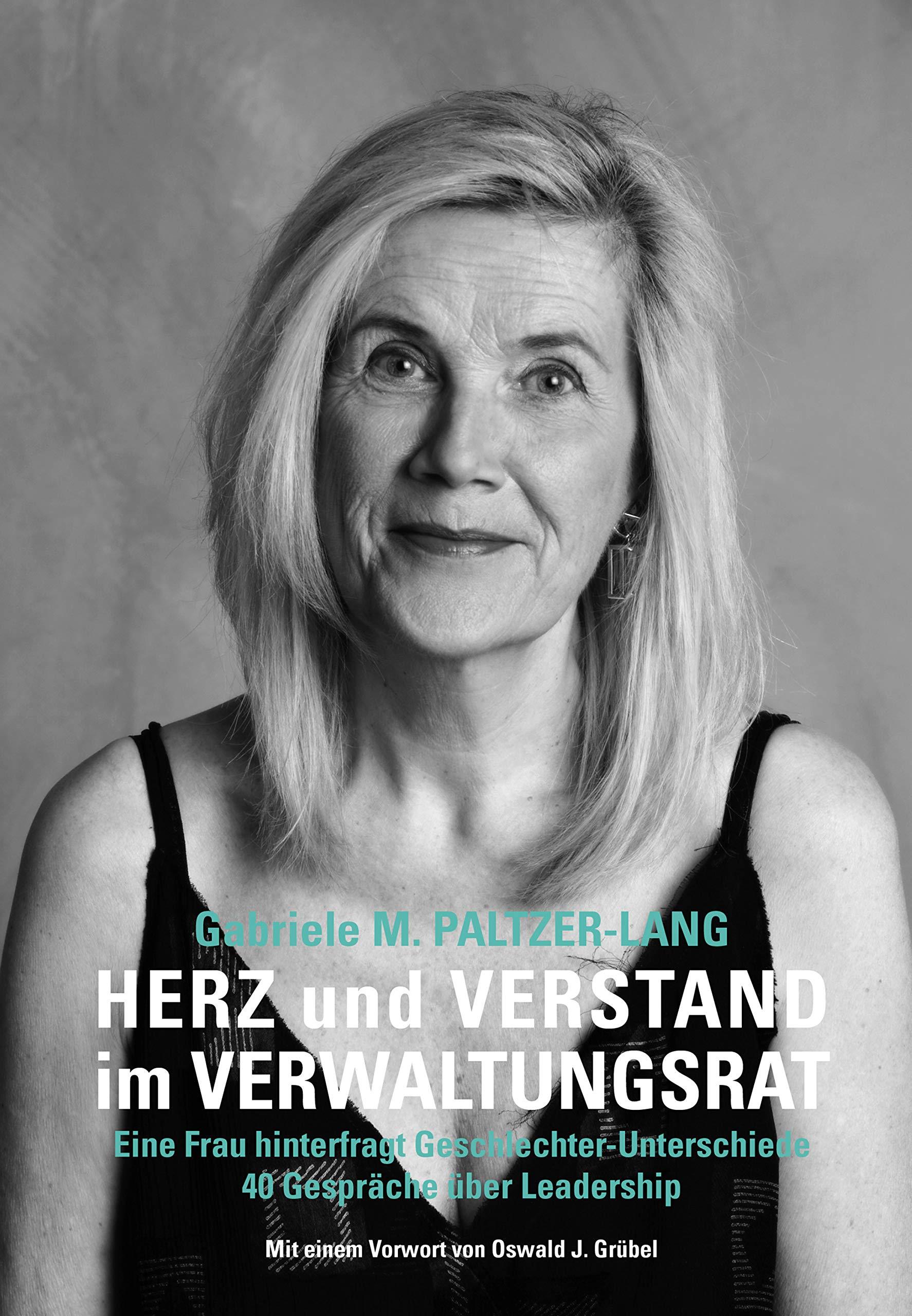 Herz und Verstand im Verwaltungsrat: Eine Frau hinterfragt Geschlechter-Unterschiede (German Edition)