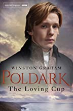 The Loving Cup: A Novel of Cornwall 1813-1815 (Poldark Book 10)