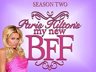 Paris Hilton's My New Bff Season 2