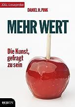XXL-Leseprobe: Mehr Wert: Die Kunst, gefragt zu sein (German Edition)