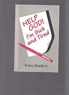 Help, God! Im sick and tired