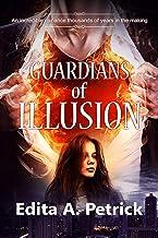 Guardians of Illusion: Book 1 (English Edition)