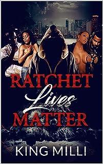 RATCHET LIVES MATTER (English Edition)