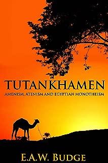 TUTANKHAMEN (AMENISM, ATENISM AND EGYPTIAN MONOTHEISM) - Annotated Who is Osiris?