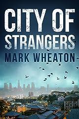 City of Strangers (Luis Chavez Book 2) Kindle Edition