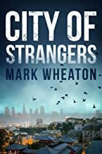 City of Strangers (Luis Chavez Book 2)