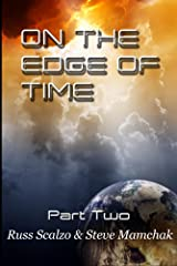 On the Edge of Time: The supernatural is exposed and darkness has gripped the earth. Kindle Edition