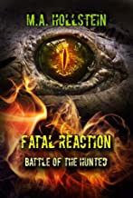 Fatal Reaction, Battle of the Hunted (Book 3): Fatal Reaction (English Edition)