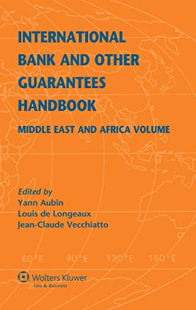 International Bank and Other Guarantees Handbook: Middle East and Africa Volume