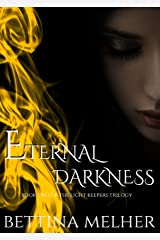 Eternal Darkness (The Light Keepers Trilogy Book 2) Kindle Edition
