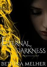 Eternal Darkness (The Light Keepers Trilogy Book 2)