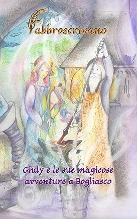 Giuly e le sue magicose avventure a Bogliasco