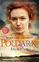 Demelza (Serie Poldark # 2) (Histórica)