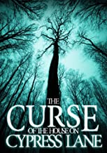 The Curse of the House on Cypress Lane (A Riveting Haunted House Mystery Series Book 3)