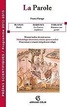 La Parole: Prépas scientifiques - Programme 2012-2013 (Hors Collection) (French Edition)