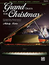 Grand Duets for Christmas, Bk 2: 8 Elementary Arrangements for One Piano, Four Hands (Grand Duets for Piano)