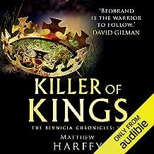 Killer of Kings: The Bernicia Chronicles, Book 4