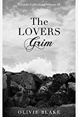 The Lovers Grim (Fairytale Collections) Kindle Edition