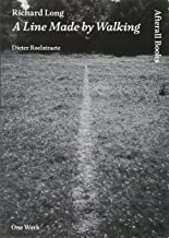 Richard Long: A Line Made by Walking (AFTERALL)