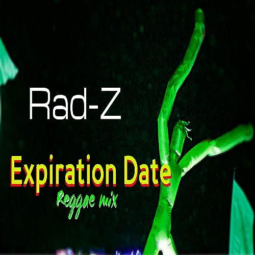 Expiration Date Reggae Mix by Rad-Z on Amazon Music - Amazon com