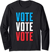 Elections 2020 Vote Election Long Sleeve Tshirt