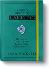 A Field Guide to Larking