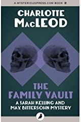 The Family Vault (Sarah Kelling and Max Bittersohn Mysteries) Kindle Edition