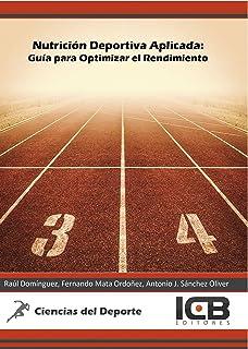 Nutrición Deportiva Aplicada: Guía para Optimizar el Rendimiento