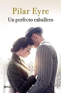 Un perfecto caballero (Autores Españoles e Iberoamericanos)