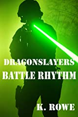 Dragonslayers: Battle Rhythm (Dragonslayers Saga Book 3) Kindle Edition